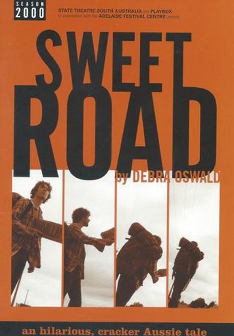 Sweet Road State Theatre SA 2000 - Don Barker, Michaela, Peter Docker, Victoria Eagger, Elizabeth Friels, Steve Greig, Dominique Sweeney Director - Aubrey Mellor