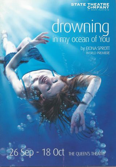 Drowning in my Ocean of You State Theatre SA - Colleen Cross, Jacqy Phillips, Stephen Sheehan, Rory Walker Director - Chris Drummond