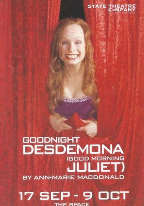 Goodnight Desdemona (Good Morning Juliet) Cast - Sally Cooper, Margot Fenley, Michael Habib, Ksenja Logos, Justin Moore Director - Kim Durban