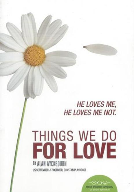 Things We Do For Love  Cast - Elena Carapetis, Caroline Mignone, Brendan Rock, Andrew Tighe Director - Michael Hill