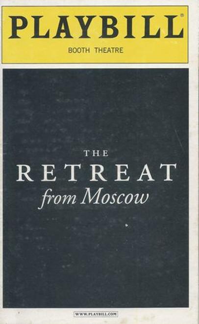 The Retreat from Moscow Broadway Cast - Eileen Atkins, John Lithgow, Ben Chaplin, Edmond Genest, Mark Saturno, Sandra Shipley Director - Daniel Sullivan