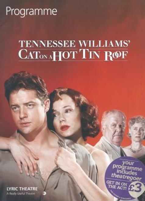 Cat on a Hot Tin Roof Cast - Brendan Fraser, Frances O'Connor, Abigail McKern, Gemma Jones, Ned Beatty, David Firth, Clive Carter, Kenneth Jay, Ilario Bisi-Pedro, Paddy Glynn