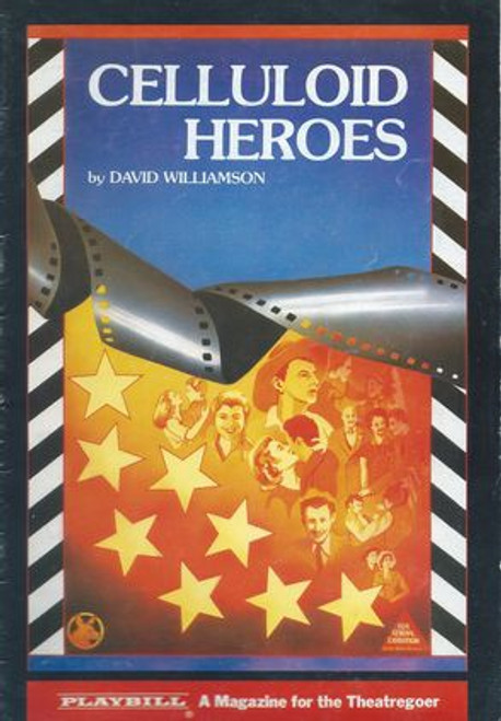 Celluloid Heroes Cast - Kate Fitzpatrick, John Gregg, Robin Ramsay, Kevin Smith, Barbara Stephens, Peter Sumner, Henri Szeps, Alan Wilson Director - John Bell