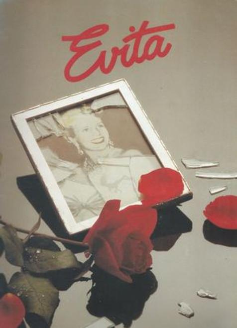 Evita  Cast - Jennifer Murphy, Peter Carroll, John O'May, Tony Alvarez, Laura Mitchell, Mariette Rups Director - Harold Prince