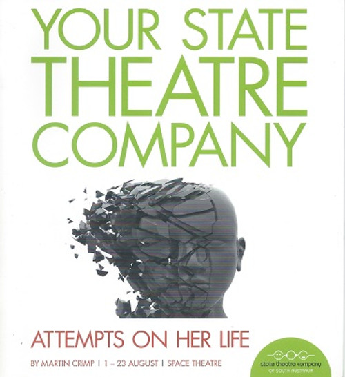 Attempts on Her Life Cast - Kate Box, Terence Crawford, Lizzy Falkland, Cameron Goodall, Jude Henshall, Roman Vaculik Director - Geordie Brookman