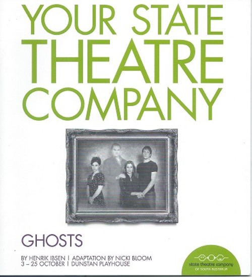 Ghosts - STCSA Cast - Alice Darling, Heather Mitchell, Nathan O'Keefe, Christopher Pitman, Brendan Rock Director - Geordie Brookman