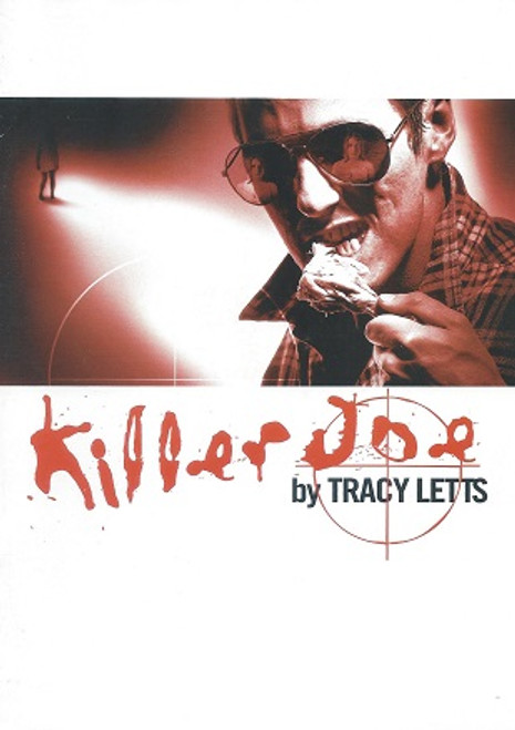 Killer Joe STSA 2001 Cast - William Allert, Michaela Cantwell, Elizabeth Falkland, Dave Mealor, Rory Walker Director - Hannah Macdougall