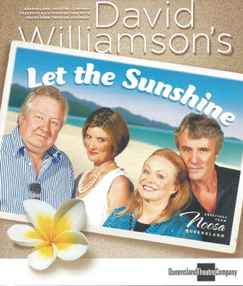 Let the Sunshine QTC Cast - Paul Ashcroft, Robert Coleby, Rachel Gordon, Andre Moor, Jacki Weaver, John Wood Director - Michael Gow