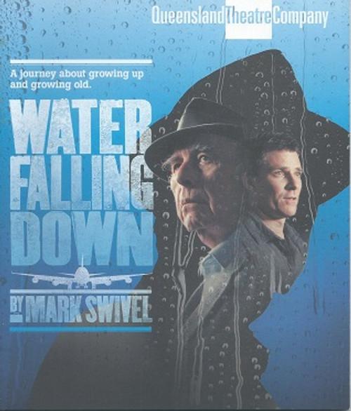 Water Falling Down QTC Cast - Andrew Buchanan, Ron Haddrick Director - Andrea Moor