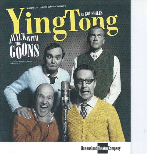 Ying Tong QTC Cast - Geoff Kelso, Jonathan Biggins, David James, Tony Harvey Director - Richard Cottrell
