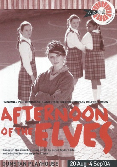 Afternoon of the Elves Cast - Katherine Fyffe, Emily Hunt, Amber McMahon, Ursula Yovich, Margot Fenley, Rory Walker Director - Linda Hartzell
