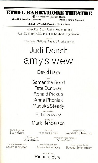 Amy's View was written by British playwright David Hare, and originally premiered in London at the Royal National Theatre's Lyttelton Theatre on June 13, 1997.