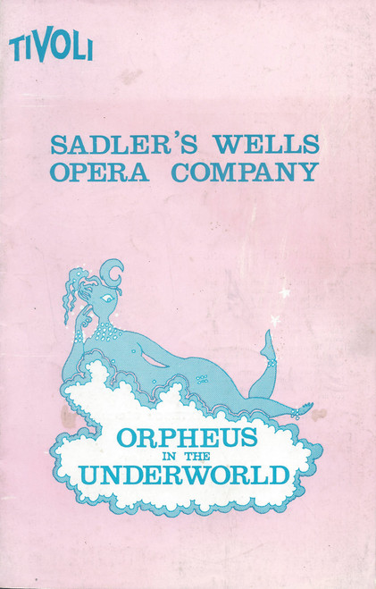 Orpheus in the Underworld Cast - Cynthia Morey, Iris Kells, Kevin Miller, Jon Weaving, Judith Eltham, Peter North, Diane Holmes, Victor Flattery, Erica Johns, Beatrice Aston, Eric Shilling, Gladys Anderson, Suzanne Steele, Paul Ruteris, Pamela Fasso, Craig McLeod, Jacqueline Browning, Heln Clubb, John Fryatt