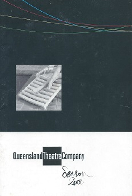 Season 2000 Magazine QTC Productions Included - The Skin of Our Teeth, Beauty Queen of Leenane, Mrs Warren's Profession, The Great Man, Top Dogs