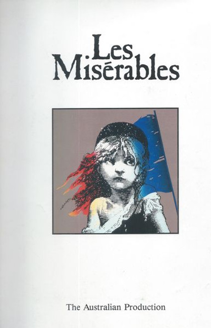 Based on Victor Hugo's 1862 novel of the same name, set in early nineteenth-century France, the plot follows the stories of the characters as they struggle for redemption and revolution. An ensemble that includes prostitutes, student revolutionaries, factory workers, and others joins the lead characters.  This Souvenir Brochure (with Playbill insert) is from the 1987 Australian Production Sydney.