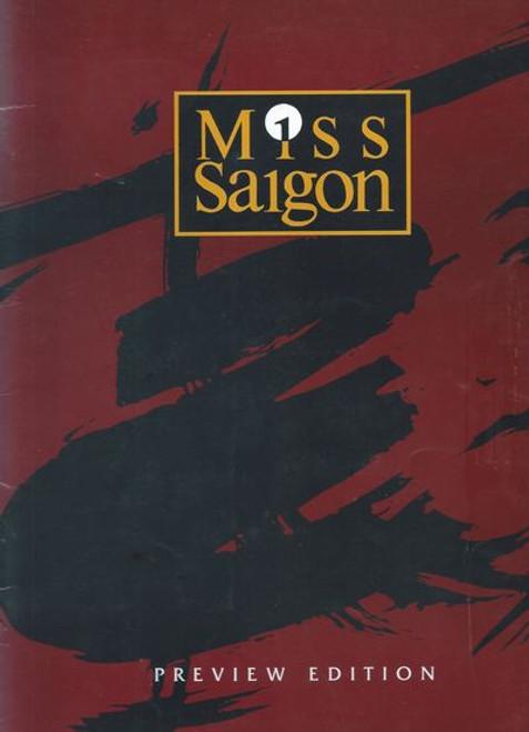 Miss Saigon (Musical) Souvenir Program - Preview Edition   Cocoy Laurel, Joanna Ampil, Peter Cousens - 1995 Australian Production at the Capitol Theatre Sydney