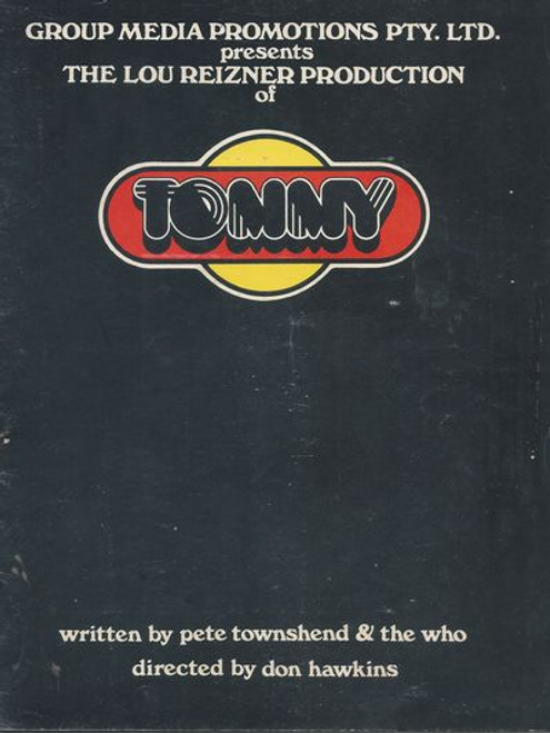 Tommy by Pete Townshend and The Who The Who's Tommy is a rock musical by Pete Townshend and Des McAnuff based on The Who's 1969 double album rock opera Tommy, also by Pete Townshend, with additional material by John Entwistle and Sonny Boy Williamson