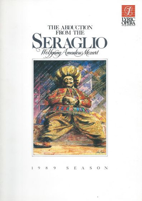 The Abduction from the Seraglio Opera by Wolfgang Amadeus Mozart Opera Queensland Production 1989