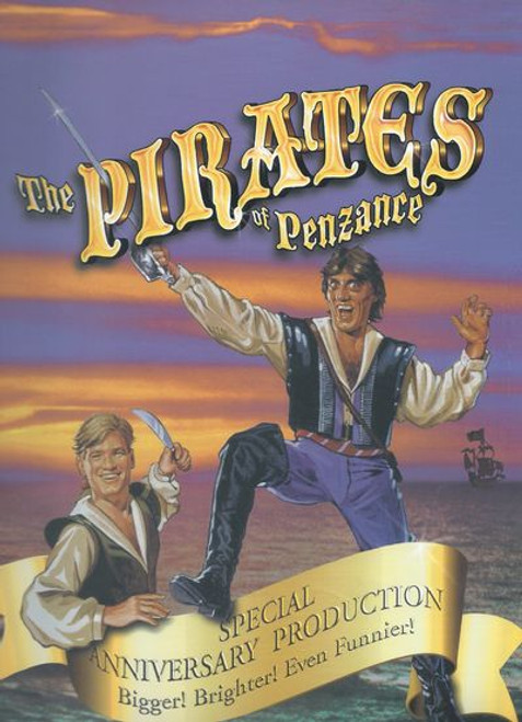 The Pirates of Penzance (Opera) Jon English, Simon Gallaher, Gerry Connolly 2001 Special Anniversary Production
