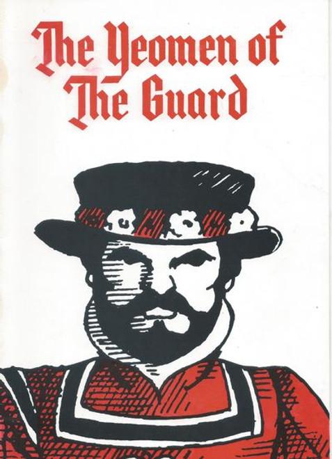 The Yeomen of the Guard (Opera) Gilbert and Sullivan Souvenir Brochure  Brisbane Light Opera Company 1988