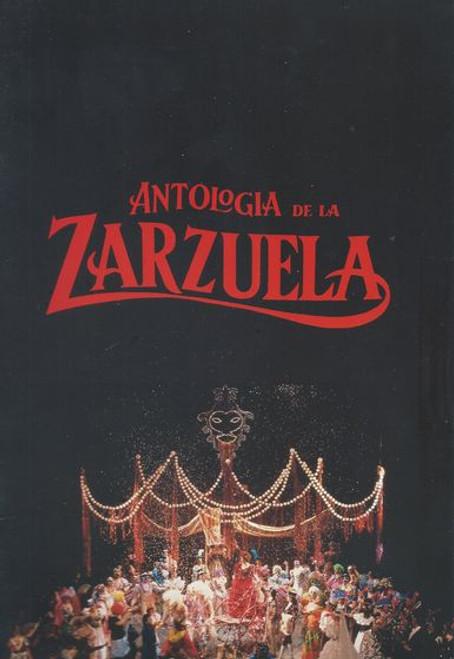 Zarzuela - Antologia de la Creation and Direction by Jose Tamayo
