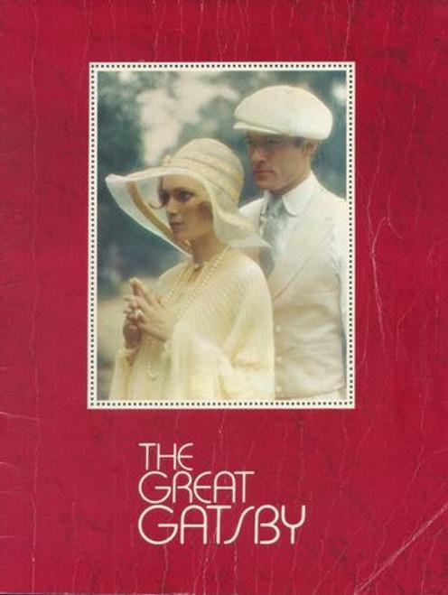 The Great Gatsby - 1974 (Film) Robert Redford, Mia Farrow, Bruce Dern, Karen Black, Scott Wilson, Sam Waterston, Lois Chiles, Howard Sa Silva Program Date  1974
