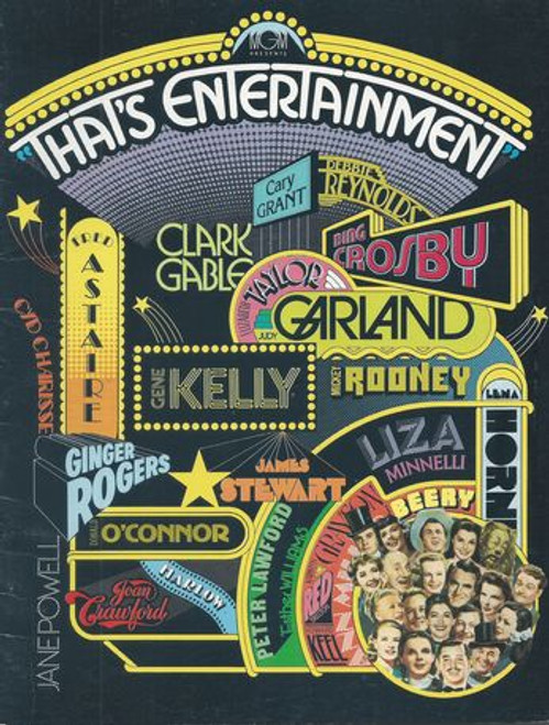 That's Entertainment! Starring: Clark Gable, Bing Crosby, Debbie Reynolds, Cary Grant, Judy Garland, Mickey Rooney, Gene Kelly, Ginger Rogers, Donald O'Connor, Liza Minnelli, Joan Crawford Program Date  1974  Pages 32