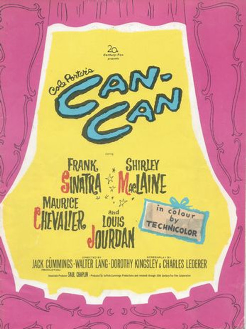 Can Can by Cole Porter Starring: Frank Sinatra, Shirley MacLaine, Maurice Chevalier, Louis Jourdan, Juliet Prowse, Ann Codee, Marc Wilder Program Date  1960 Printed in UK