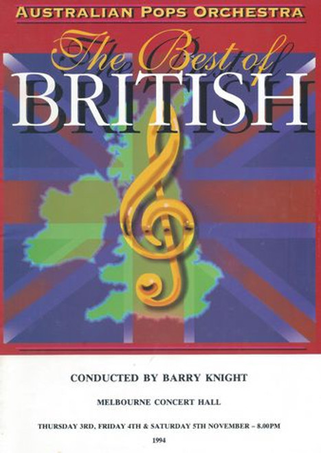 The Best of British - Melbourne Concert Hall 1994 The Best of British was a truly magnificent concert of over 200 musicians on stage when the 85 piece Orchestra was joined by David Ashton-Smith and the Ashton Smith Singers and the Australian Army Band  Conductor - Barry Knight