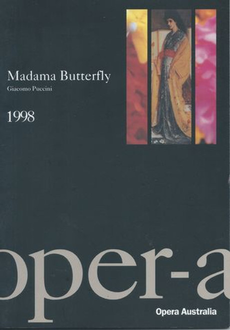 Madama Butterfly Starring: Jay Hunter Morris, Graeme MacFarlane, Kerry Elizabeth Brown, Douglas McNicol, Cheryl Barker, John Cummins, Gregory Brown, Angus Wood, Julie Edwardson, Opera Australia Chorus