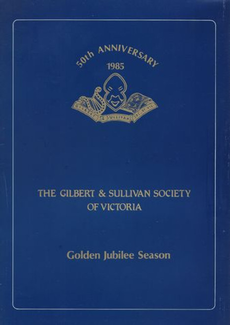 The Mikado (1985) by Gilbert and Sullivan by The Gilbert & Sullivan Society of Victoria - 50th Anniversary