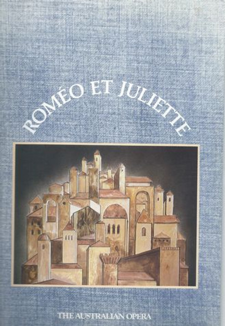 Romeo Et Juliette - The Australian Opera Victorian Arts Centre 1985