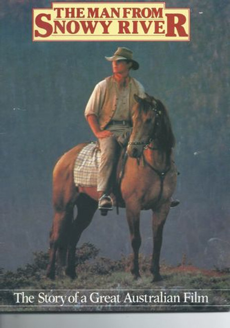 The Man from Snowy River (1982) The Story of a Great Film Starring: Kirk Douglas, Jack Thompson, Tom Burlinson, Sigrid Thornton