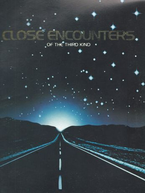 Close Encounters of the Third Kind (1977) A Movie by Steven Spielberg