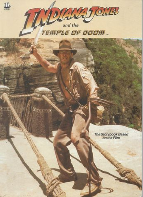 Indiana Jones and the Temple of Doom (1984) The Storybook Based on Film
