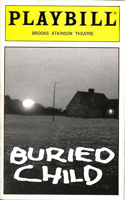 Buried Child is a play by Sam Shepard first presented in 1978. It won the 1979 Pulitzer Prize for Drama and launched Shepard to national fame as a playwright