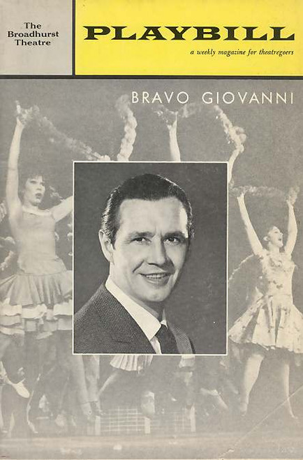 [Bravo Giovanni is a musical with a book by A. J. Russell, lyrics by Ronny Graham, and music by Milton Schafer. It is based upon the novel,
