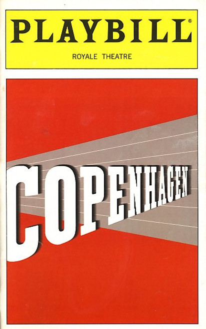 Copenhagen is a play by Michael Frayn, based around an event that occurred in Copenhagen in 1941, a meeting between the physicists Niels Bohr and Werner Heisenberg