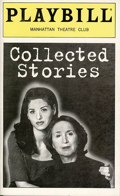 Collected Stories is a play by Donald Margulies which premiered at South Coast Repertory in 1996