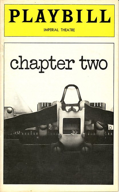 Chapter Two is a semi-autobiographical play by Neil Simon. The plot focuses on George Schneider, a recently widowed writer who is introduced to soap opera actress Jennie Malone by his press agent brother Leo and her best friend Faye.