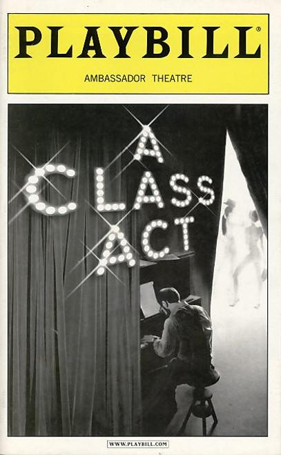 A Class Act is a musical with a book by Linda Kline and Lonny Price and music and lyrics by Edward Kleban. The musical is based on the life of composer-lyricist Ed Kleban