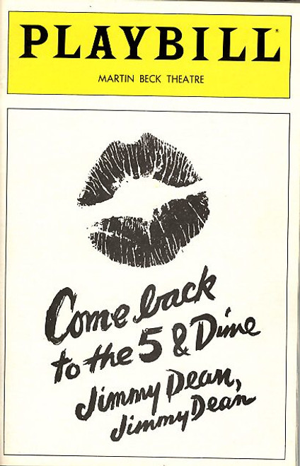 Come Back to the Five and Dime, Jimmy Dean, Jimmy Dean is a 1976 play by Ed Graczyk, originally performed at the Players' Theater in Columbus, Ohio. The play revolves around a James Dean fan club that reunites at a Texas five-and-dime store.