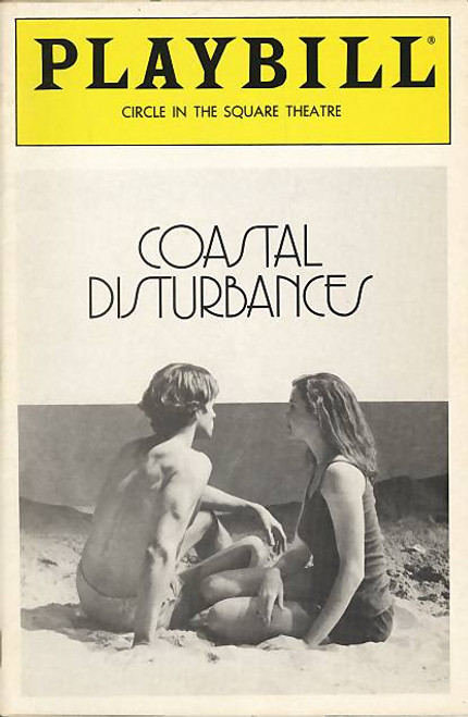 Coastal Disturbances is a play by Tina Howe, which premiered Off-Broadway in 1986 and transferred to Broadway. It received a Tony Award nomination as Best Play.