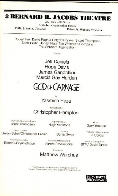 God of Carnage (originally Le Dieu du Carnage) is a play by Yasmina Reza, first directed by Jürgen Gosch and performed in Zürich on 8 December 2006.