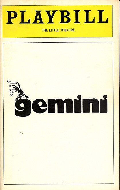 Gemini by Albert Innaurato, most New Yorkers, who were around at the time, have fond memories of the TV commercial for the original off Broadway production starring Danny Aiello, Kathleen Turner and Wayne Knight