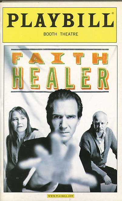 Faith Healer (May 2006) Ralph Fiennes, Cherry Jones, Ian McDiarmid Booth Theatre