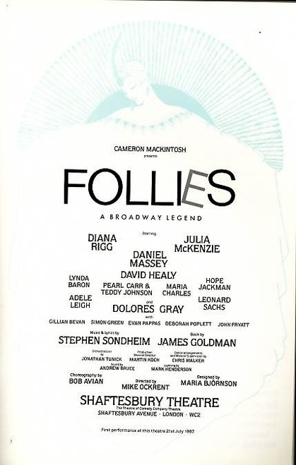 Follies (UK 1987) Program Starring Diana Rigg, Julia McKenzie, Daniel Massey, Lynda Baron, Maria Charles, Hope Jackman, Adele Leigh Shaftesbury Theatre