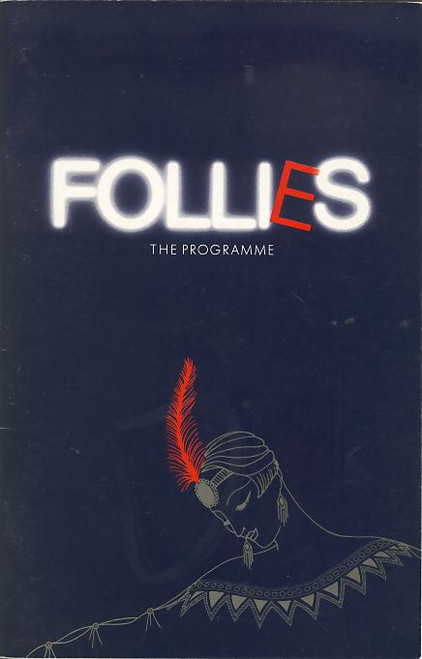 Follies (UK 1987) Program Starring Diana Rigg, Julia McKenzie, Daniel Massey, Lynda Baron, Maria Charles, Hope Jackman, Adele Leigh Shaftesbury Theatre