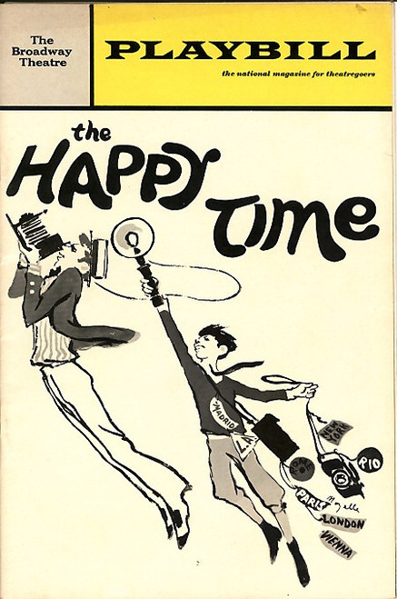 The Happy Time (Mar 1968) Robert Goulet, David Wayne, Julie Gregg, Charles Durning Broadway Theatre