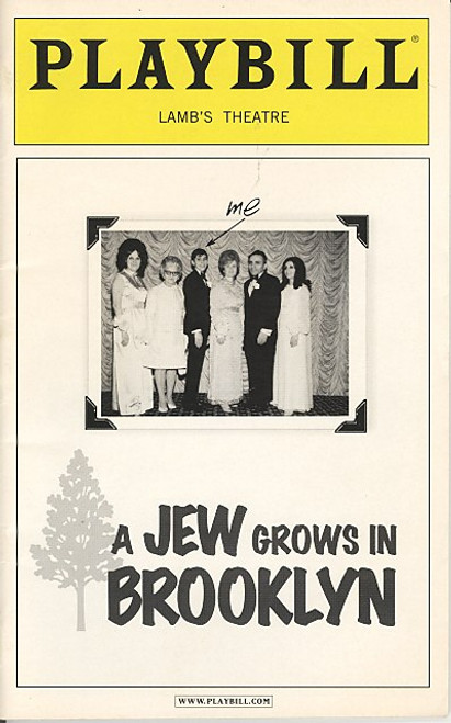 A Jew Grows in Brooklyn ( Jul 2006) Starring Jake Ehrenreich - Lamb's Theatre
